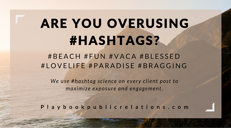 Are you Overusing #hashtags-